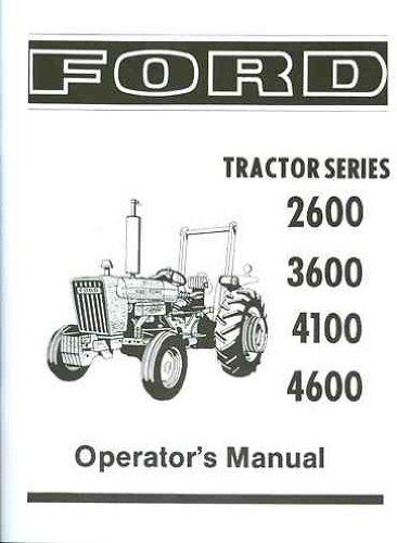 FORD TRACTOR 2600, 3600, 4100, 4600 OWNERS INSTRUCTION , SERVICE & OPERATOR'S MAINTENANCE MANUAL 1975 1976 1977 1978 1979 1980 1981 (Ford Transmission Books compare prices)