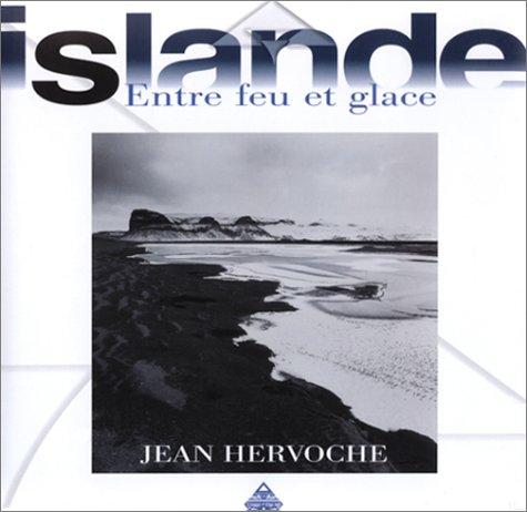 Islande : Entre feu et glace