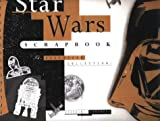 Star Wars  Scrapbook: The Essential Collection (Star Wars) (1852277025) by Sansweet, Stephen J.