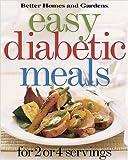 Easy Diabetic Meals: For 2 or 4 Servings (Better Homes & Gardens)