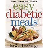 Easy Diabetic Meals: For 2 or 4 Servings (Better Homes & Gardens) ~ Better Homes and Gardens