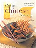 Classic Chinese Cooking: Tempting Tastes from the East (075480092X) by Doeser, Linda