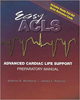 Easy ACLS: Advanced Cardiac Life Support Preparatory ...