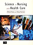 img - for Science for Nursing and Health Care book / textbook / text book