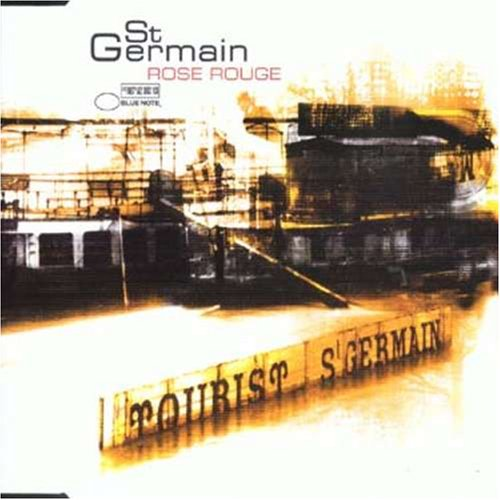 St. Germain - Rose Rouge #1 - Zortam Music