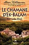 Le chamane d'Ek-Balam - Les 5 codes d...