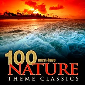 100 Must-Have Nature Theme Classics