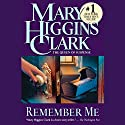 Remember Me Audiobook by Mary Higgins Clark Narrated by Alyssa Bresnahan