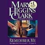 Remember Me   Mary Higgins Clark