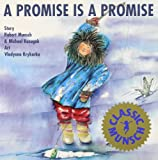 img - for A Promise is Promise (Munsch for Kids) book / textbook / text book