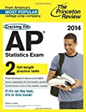 Cracking the AP Statistics Exam, 2014 Edition (College Test Preparation)