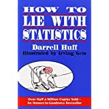 How to Lie with Statistics ~ Darrell Huff