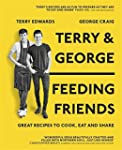 Terry & George - Feeding Friends: Gre...
