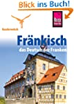 Reise Know-How Kauderwelsch Fr�nkisch...