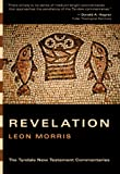 Revelation (Tyndale New Testament Commentaries) (0830829997) by Morris, Leon