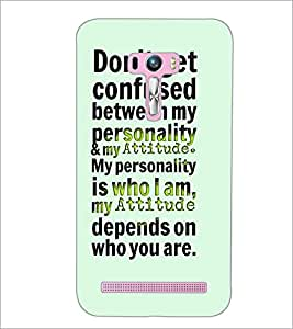 PrintDhaba Quote D-4903 Back Case Cover for ASUS ZENFONE SELFIE ZD551KL (Multi-Coloured)