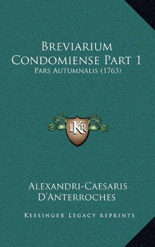 Breviarium Condomiense Part 1: Pars Autumnalis (1763)