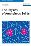 img - for The Physics of Amorphous Solids (Wiley Classics Library) book / textbook / text book