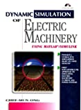 img - for Dynamic Simulations of Electric Machinery: Using MATLAB/SIMULINK book / textbook / text book