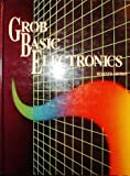 Grob Basic Electronics (002800762X) by Bernard Grob