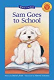 img - for Sam Goes to School (Kids Can Read) book / textbook / text book
