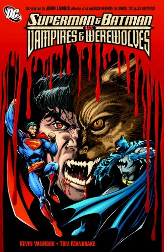 Superman & Batman Vs Vampires & Werewolves TP