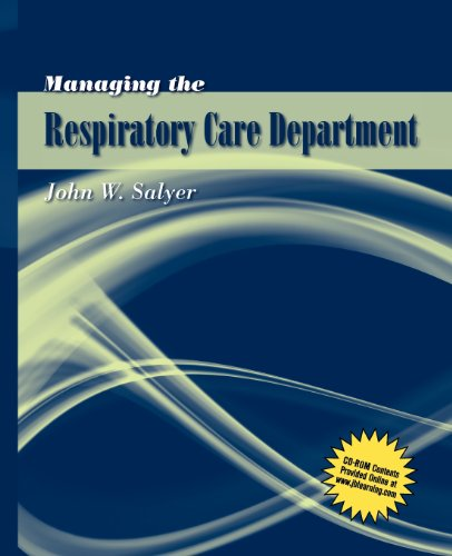Managing The Respiratory Care Department