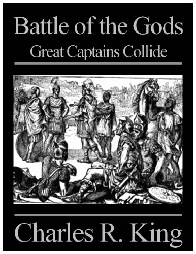 Free Kindle Book : Battle of the Gods: Great Captains Collide