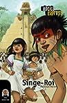 Singe-Roi: une histoire pour les enfa...