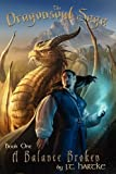 A Balance Broken - Book One of the Dragonsoul Saga