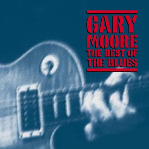 Gary Moore - The Best Of The Blues [2 Cd] - Zortam Music