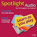 Spotlight Audio - Oxford and Cambridge. 1/2013: Englisch lernen Audio - Oxford und Cambridge