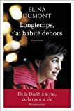 Acheter le livre Longtemps jai habit dehors
