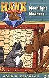 Moonlight Madness #23 (Hank the Cowdog) (0141303999) by Erickson, John R.