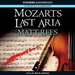 Mozart's' Last Aria Audiobook