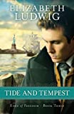 Tide and Tempest (Edge of Freedom Book #3): Volume 3