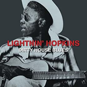 Dirty House Blues (Amazon Edition)