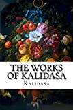 img - for The Works of Kalidasa book / textbook / text book