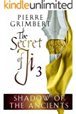 Shadow of the Ancients (Secret of Ji Book 3)