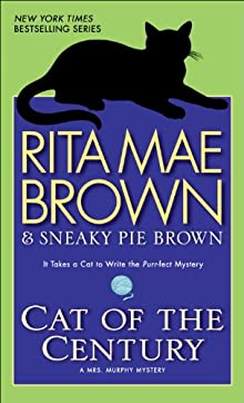 Cat Of The Century: A Mrs. Murphy Mystery (Mrs. Murphy Mysteries)