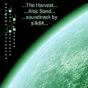 The Harvest | [Alec Sand]