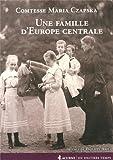 Une famille d'Europe centrale (1772-1914)