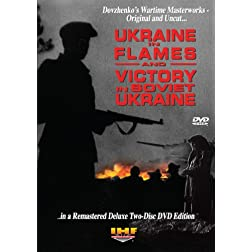 Ukraine in Flames/Victory In Soviet Ukraine: Restored Special Two Disc DVD Edition
