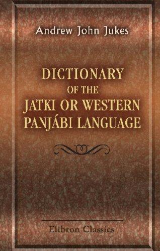 Dictionary Of The Jatki Or Western Panjábi Language front-1072123