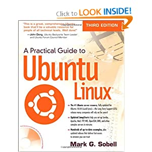 Practical Guide to Ubuntu Linux, A (3rd Edition)