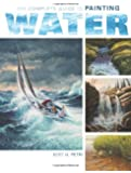 The Complete Guide To Painting Water