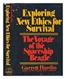 Exploring New Ethics for Survival: The Voyage of the Spaceship Beagle