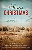 Ramona K. Cecil A Texas Christmas: Six Romances from the Historic Lone Star State Herald the Season of Love