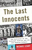 img - for The Last Innocents: The Collision of the Turbulent Sixties and the Los Angeles Dodgers book / textbook / text book