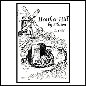 Heather Hill | [Elleston Trevor]